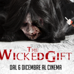 The Wicked Gift: the release date in italian theaters has been announced
