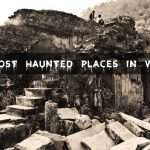 Top 5 Most Haunted Places in the world: A Hair Raising Experience