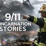 Are 9/11 Souls Being Reincarnated as Children? A Few Examples That Might Make You a Believer!